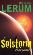 Solstorm 3 - Morgengry