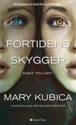 Don't You Cry – Fortidens skygger